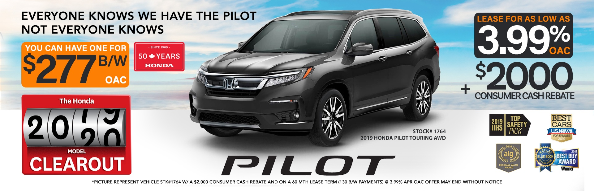 $2000 off in-stock 2019 Honda Pilots + Rates as low as 3.99%OAC (see in-store for details)
