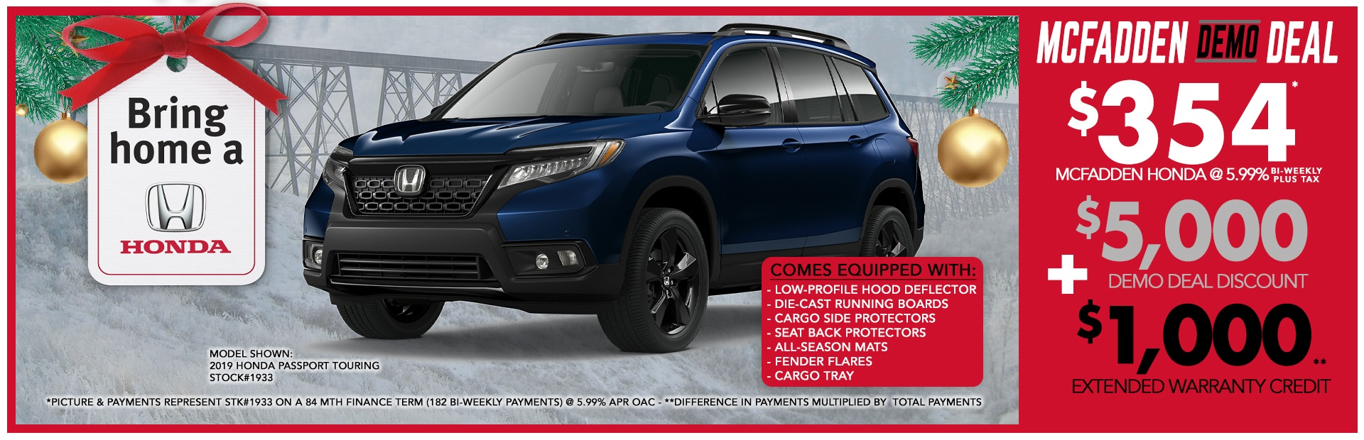 Stock# 1933 - Demo Sale gets you a loaded 2019 Honda Passport Touring with $5000 in Demo Sale Discounts + $1000 extended warranty credit