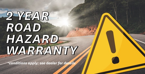 2 Years of Road Hazard Warranty