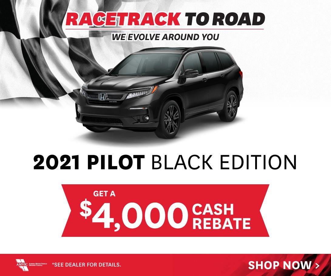 $4000 Cash Rebate on 2021 Honda Pilot Black Editions